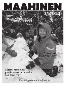 Maahisen 1/2014 numeron teema on suomalaisuus.